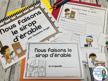 Temps des sucres:  Maple Sugar Time Themed Emergent Reader in French