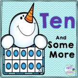Ten And Some More Snowmen Ten Frames