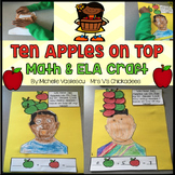 Ten Apples On Top: ELA & Math Craft
