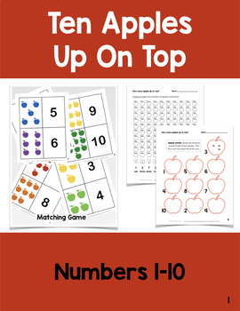Ten Apples Up On Top: Matching Game and Counting Worksheets (1-10)
