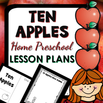 Ten Apples Theme Home Preschool Lesson Plans