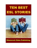 Ten Best ESL Stories