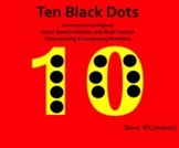 Ten Black Dots Common Core Aligned Activities & Centers for the Smart Board
