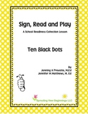 ASL Lesson Plan -Ten Black Dots, a Sign, Read and Play Collection