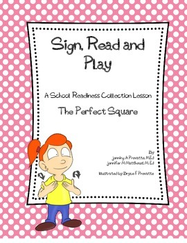 ASL Lesson Plan - A Perfect Square, a Sign, Read and Play Lesson