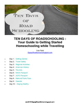Ten Days of Roadschooling : Getting Started Homeschooling while Travelling