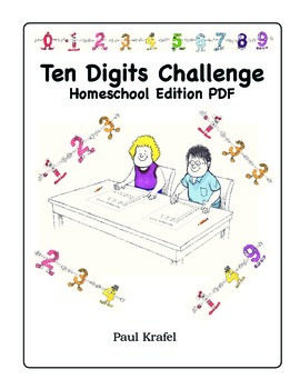 Ten Digits Challenge - Homeschool PDF