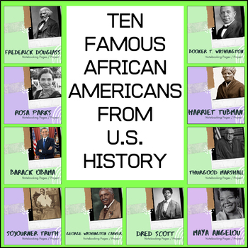 Ten Famous African Americans from U.S. History BUNDLE