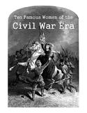 Ten Famous Civil War Women - Notebooking Pack