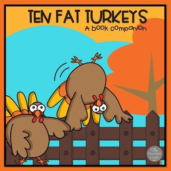 Ten Fat Turkeys Book Companion