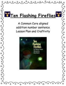 """Ten Flashing Fireflies"" Differentiated Addition Lesson Pl"