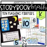 Storybook Math Addition to 10 (Kindergarten): Ten Flashing Fireflies