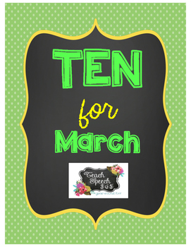 Ten For March