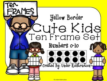 Ten Frame (0-10); Yellow border Cute Kids Ten Frame
