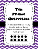 Ten Frame Activities (9 printables for math centers and gu