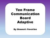 Ten Frame Adaptive Communication Board