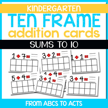 Ten Frame Addition Cards - Sums to 10