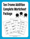 Ten Frame Addition Complete Worksheet Package (55 Worksheets)