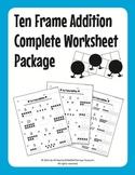 Ten Frame Addition Complete Worksheet Package (55 Worksheets)