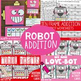 Ten Frame Addition - Love Robot Bundle (Suitable for Valen