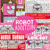 Ten Frame Addition - Love Robot Pack (Suitable for Valenti