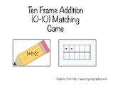 Ten Frame Addition Matching Game