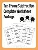 Ten Frame Addition & Subtraction Complete Worksheet Bundle