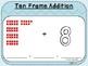 Ten Frame Addition-Teacher Slides (First Grade, 1.NBT.4)