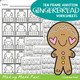 Ten Frame Addition Worksheets - Gingerbread Man