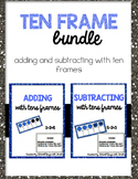 Ten Frame Addition and Subtraction Bundle