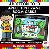 Ten Frame Addition to 10 with Apples Boom Cards (Distance