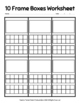 Ten Frame Boxes Workesheet