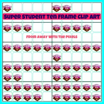 Ten Frame Clip Art -  Frames from 0 - 10, 6 Super Student Characters