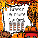 Ten Frame Clip Cards ( Pumpkin Theme Numbers 0-20)