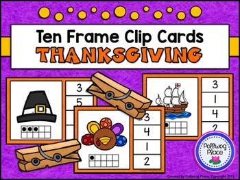Ten Frame Clip Cards: Thanksgiving (Numbers 1-20)
