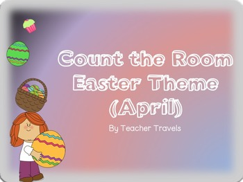 Ten Frame Count the Room April Theme