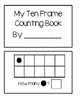 Ten Frame Counting Book - Black Dots