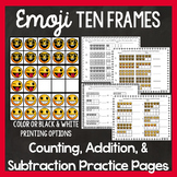 Ten Frame Emojis: Counting, Addition, and Subtraction Practice