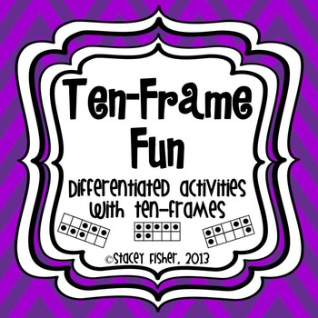 Ten-Frame Fun-Differentiated & Engaging Games & Activities to Build ...