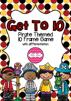 Ten Frame Game- Get To 10 Pirate Theme