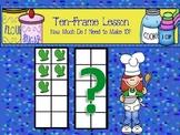 Ten-Frame Lesson - Making 10s