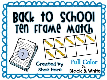 Ten Frame Match *Back to School* {August} - Flash cards -