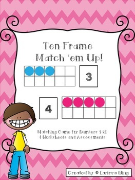 Ten Frame Match 'Em Up Game Numbers 1-20 and Assessments