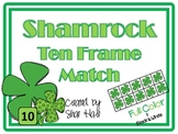 Ten Frame Match *Shamrock* {March} - Flash cards - Common Core Math
