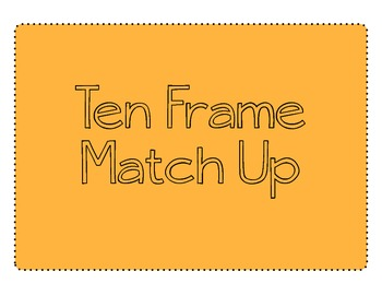 Ten Frame Match Up Math Center