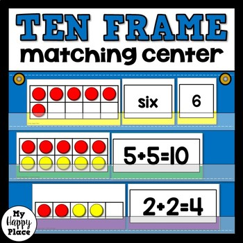 Ten Frame Match-Up: Kindergarten Math Center