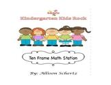 Ten Frame Math Station for Kindergarten