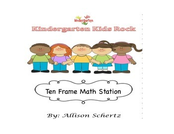 Ten Frame Math Station for Kindergarten