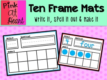 Ten Frame Mats Write It Spell It Out Make It By Pink At Heart