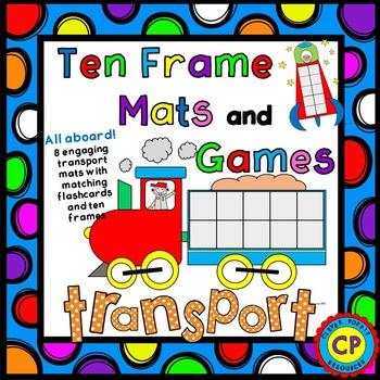 Ten Frame Mats and Games - Transport theme